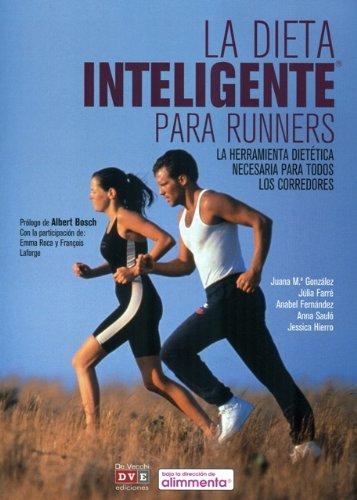La dieta inteligente para runners (Salud (de Vecchi))