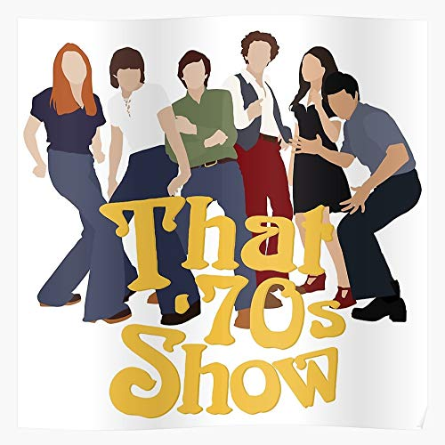Wemoto Pinciotti Hyde Steven Kelso 70S Fez Donna That Jackie Show Michael Burkhart Impressive Posters for Room Decoration Printed with The Latest Modern Technology on semi-Glossy Paper Background