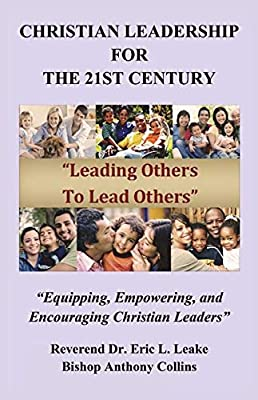 Christian Leadership for the 21st Century