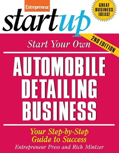 Start Your Own Automobile Detailing Business (StartUp Series)