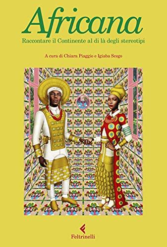 Africana. Raccontare il continente al di là degli stereotipi