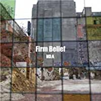 FIRM BELIEF