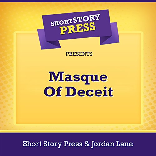 Short Story Press Presents Masque Of Deceit Titelbild