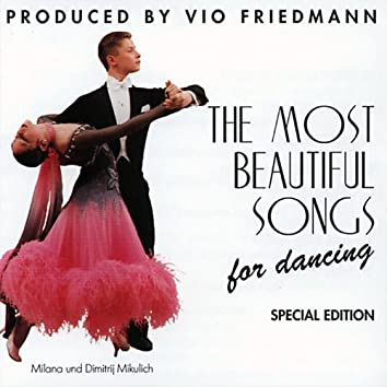 The Most Beautiful Songs For Dancing - Special Edition