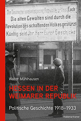 Hessen in der Weimarer Republik: Politische Geschichte 1918-1933