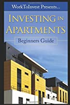 Investing in Apartments: Beginners Guide (Investing in Real Estate)