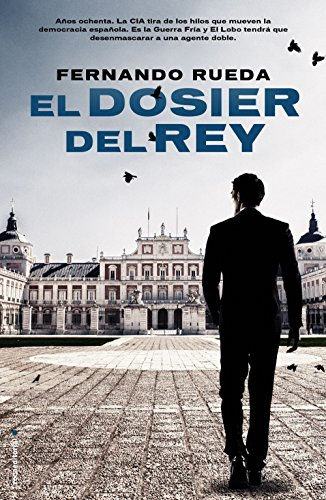 El dosier del rey (Best seller / Thriller) eBook: Rueda, Fernando ...