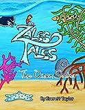 Zale's Tales: The Ocean Seeker: Volume 2
