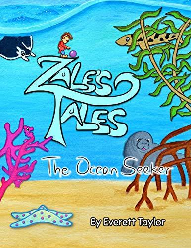 Zale's Tales: The Ocean Seeker