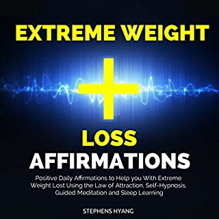 Extreme Weight Loss Affirmations     Positive Daily Affirmations to Help You with Extreme Weight Lost Using the Law of Attraction, Self-Hypnosis, Guided Meditation and Sleep Learning              Auteur(s):                                                                                                                                 Stephens Hyang                               Narrateur(s):                                                                                                                                 Susan Smith                      Durée: 45 min     Pas de évaluations     Au global 0,0