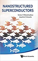 Nanostructured Superconductors (Special Indian Edition / Reprint Year : 2020)