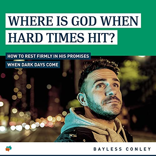 Where Is God When Hard Times Hit? cover art