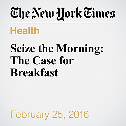 Seize the Morning: The Case for Breakfast cover art