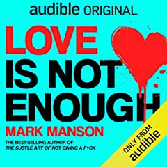 <i>Love Is Not Enough</i> by Mark Manson
