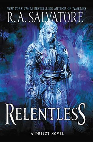 Relentless: A Drizzt Novel: 3
