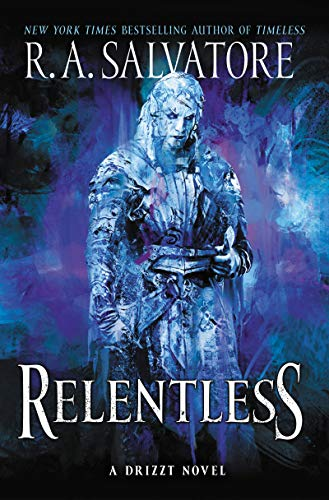 Relentless: A Drizzt Novel (Generations)