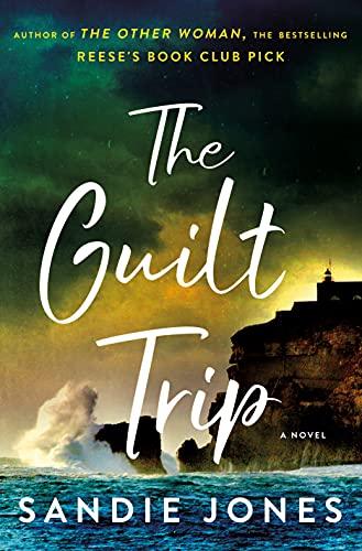 The Guilt Trip: A Novel