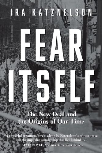 Fear Itself The New Deal and the Origins of Our Time product image
