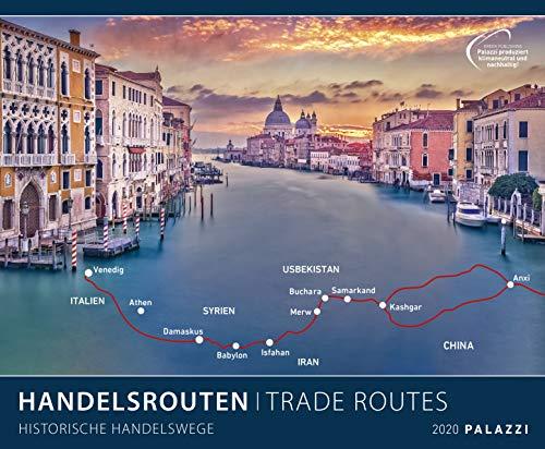 HANDELSROUTEN 2020: HISTORISCHE HANDELSWEGE - Seidenstraße - Teeroute - Venedig - Bildkalender im Format 60 x 50 cm Kalender Posterkalender - Partnerlink