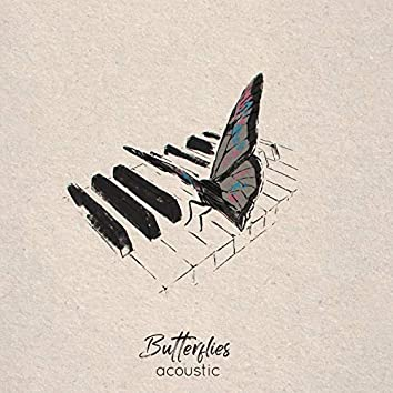 Butterflies (Acoustic)