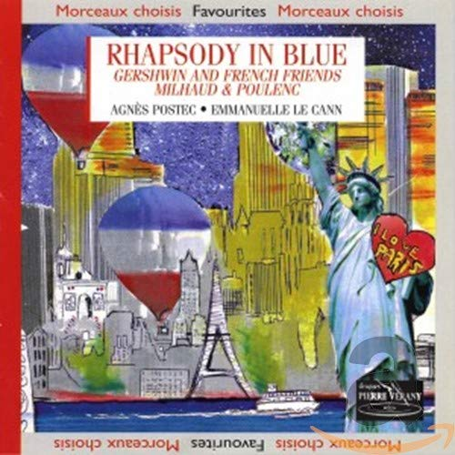 Rhapsody in Blue: Gershwin and French Friends Milhaud & Poulenc
