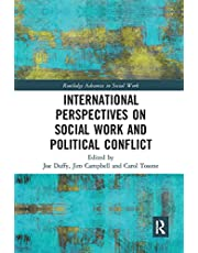International Perspectives on Social Work and Political Conflict (Routledge Advances in Social Work)