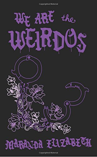 We Are the Weirdos