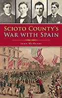 Scioto County's War with Spain (Military)