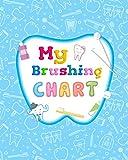 My Brushing Chart: Toothbrush Reward Chart For Kids