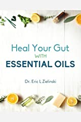 Heal Your Gut With Essential Oils Paperback