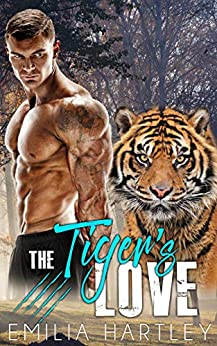 The Tiger's Love by [Emilia Hartley]