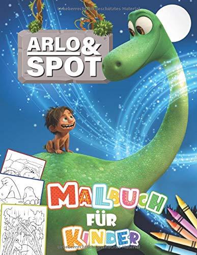 Arlo & Spot Malbuch für Kinder: Malbuch Mit Wunderbaren Bildern Für Kinder