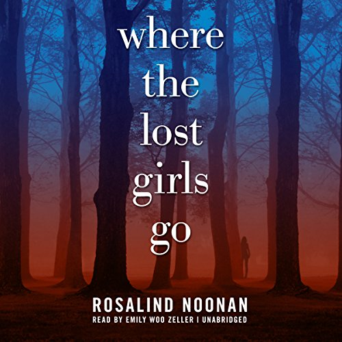 Where the Lost Girls Go audiobook cover art