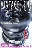 VINTAGE LENS TASTING Vol. 1: Cooke Speed Panchro Series II 50mm T2.3 (English Edition)