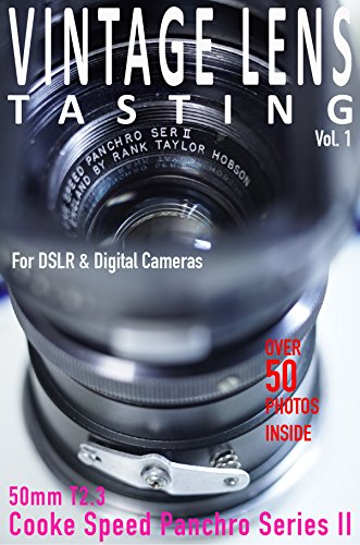 VINTAGE LENS TASTING Vol. 1: Cooke Speed Panchro Series II 50mm T2.3 (English Edition)