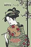 Noto. Libro-taccuino per gli appassionati di viaggi e cultura giapponese