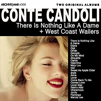Two Original Albums: There Is Nothing Like a Dame / West Coast Wailers