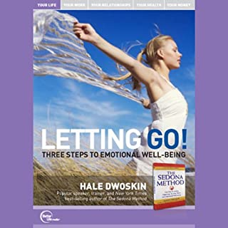 Letting Go!     Three Steps to Emotional Well-Being (Live)              Written by:                                                                                                                                 Hale Dwoskin                               Narrated by:                                                                                                                                 Hale Dwoskin                      Length: 1 hr and 8 mins     4 ratings     Overall 5.0