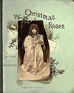 Christmas Roses - 1886