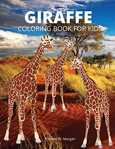 Giraffe Coloring Book for Kids: Children Activity Book for Boys, Girls and Kids Ages 3-8 with Gentle and Cute Giraffes in Zentangle Doodle Patterns - Amazing Giraffe Coloring Book for Kids Ages 3-8