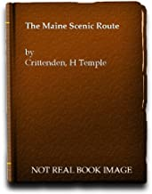 The Maine scenic route;: A history of the Sandy River & Rangeley Lakes Railroad
