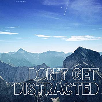 Don't Get Distracted: Gentle Nature Music for Study and Work