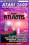 The Unauthorized Atari 2600 Throw Back Zine: 31: Atlantis, Kaboom!, Bank Heist, Avalanche, Enduro...