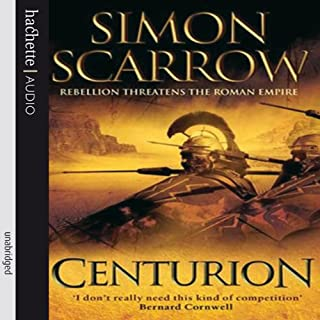 Centurion     Eagles of the Empire, Book 8              By:                                                                                                                                 Simon Scarrow                               Narrated by:                                                                                                                                 Steven Pacey                      Length: 4 hrs and 43 mins     71 ratings     Overall 4.2