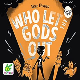 Who Let The Gods Out?                   By:                                                                                                                                 Maz Evans                               Narrated by:                                                                                                                                 Maz Evans                      Length: 7 hrs and 16 mins     154 ratings     Overall 4.6