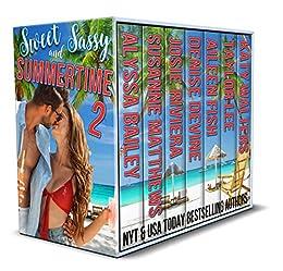 Sweet and Sassy Summertime – Volume 2 by [Alyssa  Bailey, Susanne Matthews, Josie Riviera, Denise Devine, Aileen Fish, Taylor Lee, Katy Walters]