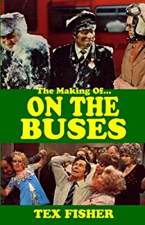 The Making Of... On The Buses