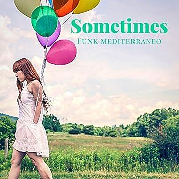 Sometimes (jackin)