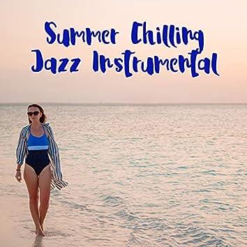 Summer Chilling Jazz Instrumental