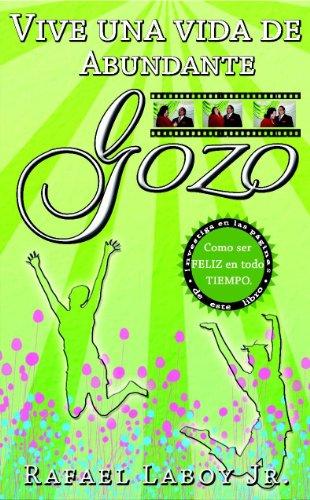 Vive una vida de abundante GOZO (Spanish Edition)